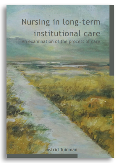 Cover (kleur) proefschrift Nursing in long-term institutional care. An examination of the process of care